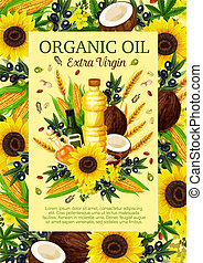 Olives, sunflowers, coconut colza extra virgin oil - Organic...