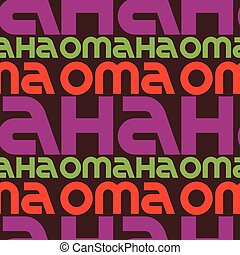 Omaha, USA seamless pattern, typographic city background...