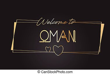 Oman Welcome to Golden text Neon Lettering Typography Vector Illustration.