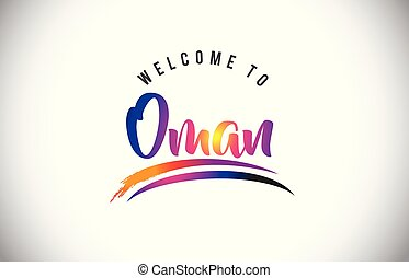 Oman Welcome To Message in Purple Vibrant Modern Colors.