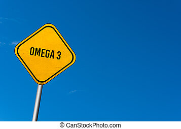 Omega 3 - yellow sign with blue sky