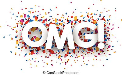 Omg sign with colour confetti.  paper illustration.