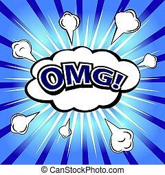OMG! Speech bubble comic book style. - OMG! Comic speech...
