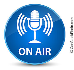 On air (mic icon) elegant blue round button