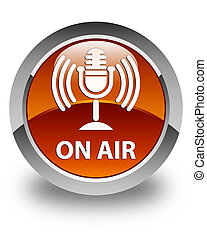 On air (mic icon) glossy brown round button