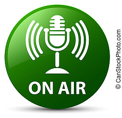 On air (mic icon) green round button