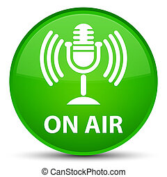 On air (mic icon) special green round button