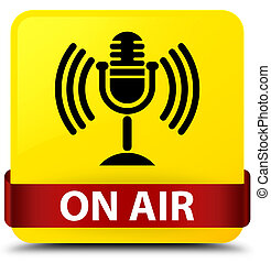 On air (mic icon) yellow square button red ribbon in middle