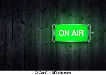 On air sign - On Air sign, green illuminated radio station ...