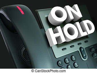 On Hold Telephone Waiting Help Assistance 3d Words - On Hold...
