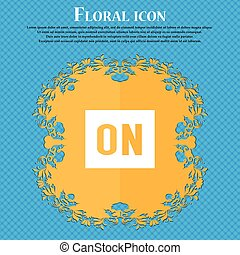 ON icon icon. Floral flat design on a blue abstract background with place for your text. Vector