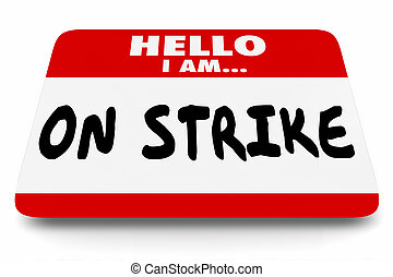 On Strike Nametag Sticker Work Stoppage Protest 3d ...
