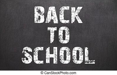 on the chalkboard written back to school
