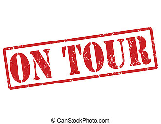 On tour grunge rubber stamp on white, vector illustration