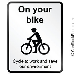 On your Bike Information Sign - Monochrome on your bike...