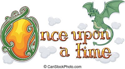 Once Upon a Time Dragon - Text Illustration Featuring the...
