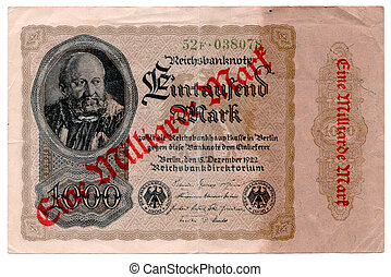 Front side of a German bank note from 1922 which has been upgraded with a stamp during hyper inflation. It was denoted from 1000 Mark to 1000000000 (1 Billion) Mark.