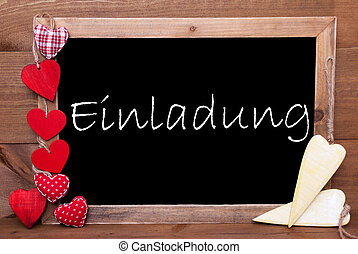 One Chalkbord, Red And Yellow Hearts, Einladung Means...