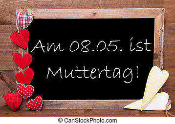 One Chalkbord, Red And Yellow Hearts, Muttertag Mean Mothers Day