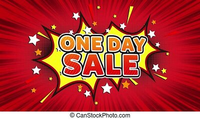 One Day Sale Text Pop Art Style Comic Expression. - One Day...