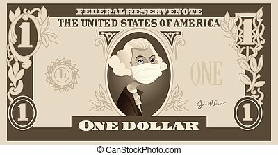One Dollar Bill with George Washington Wearing Surgical Mask