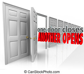One Door Closes Another Opens New Opportunity Success From...