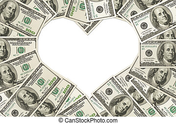 The love of money - One hundred dollar bills in the shape of...