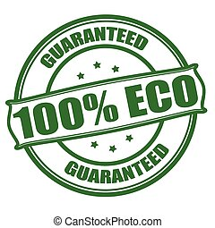 Stamp with text one hundred percent eco inside, vector illustration