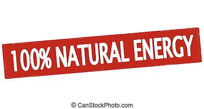 One hundred percent natural energy