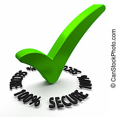 One Hundred Percent Secure - Green check mark with 3D text.