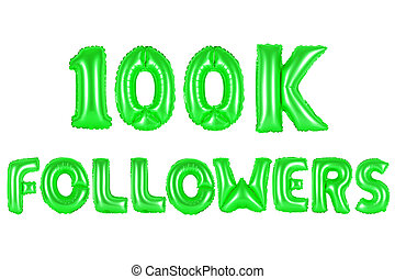 one hundred thousand followers, green color