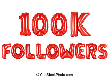 one hundred thousand followers, red color