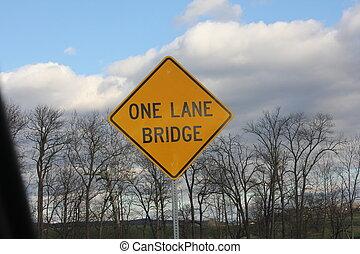 One Lane Bridge - Yellow warning sign warning of a one Lane ...