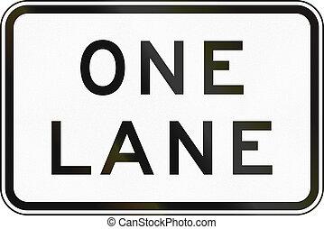 One Lane in Australia - Supplementary Australian road sign...