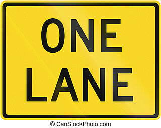 One Lane in Canada - Road warning sign in Canada - One lane...