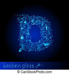 One letter of broken glass - D. Illustration on black...
