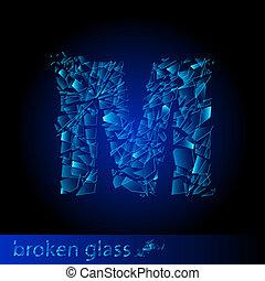One letter of broken glass - M. Illustration on black...