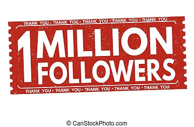 One million followers Thank You sign or stamp