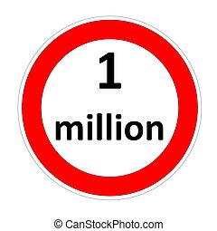 One million speed limit - One million inside speed limit red...