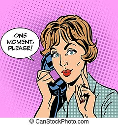 One moment please woman speaks phone - One moment please a...