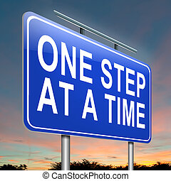 One step at a time. - Illustration depicting a roadsign with...