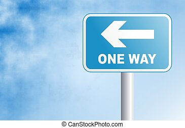 One Way - One way sign