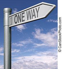 one way raod sign