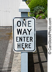 One way sign - One way, Enter here sign