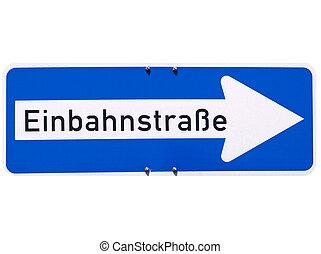 One way traffic sign in German (Einbahnstrasse)
