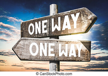One way - wooden signpost, roadsign with two arrows