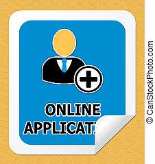 Online Application Meaning Internet Job 3d Illustration