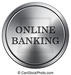 Online banking icon. Round icon imitating metal.