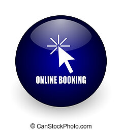 Online booking blue glossy ball web icon on white background. Round 3d render button.
