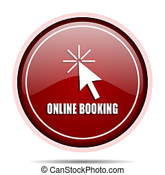 Online booking red glossy round web icon. Circle isolated internet button for webdesign and smartphone applications.